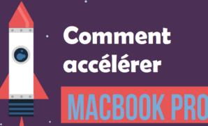 accélérer-macbook